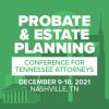 Probate & Estate Planning Conference