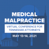 Virtual Medical Malpractice Conference for TN Attorneys